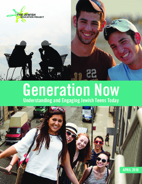 Generation Now: Understanding and Engaging Jewish Teens Today