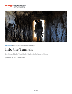 Into the Tunnels: The Rise and Fall of Syria's Rebel Enclave in the Eastern Ghouta