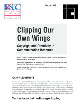Clipping Our Own Wings: Copyright and Creativity in Communication Research